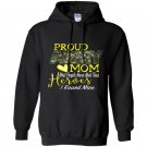 Proud army mom heroes i raised mine Hoodie