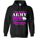 Proud army sister Hoodie