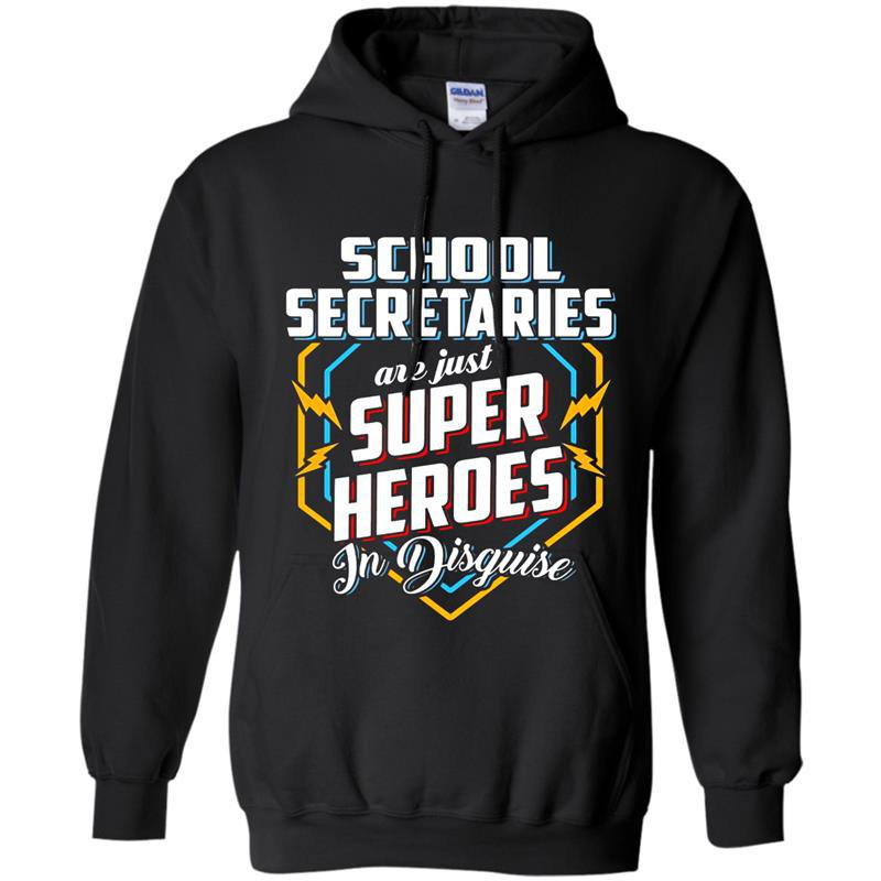 School secretaries are super heroes in disguise Hoodie