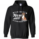The best nana ever and loves dogs too boxer lover Hoodie