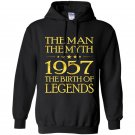 The man the myth 1957 the birth of legends Hoodie