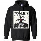 Water is sacred no pipeline nodapl Hoodie
