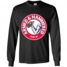 Armed and hammered funny Long Sleeve Gildan