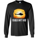 Charlie dont surf Long Sleeve Gildan
