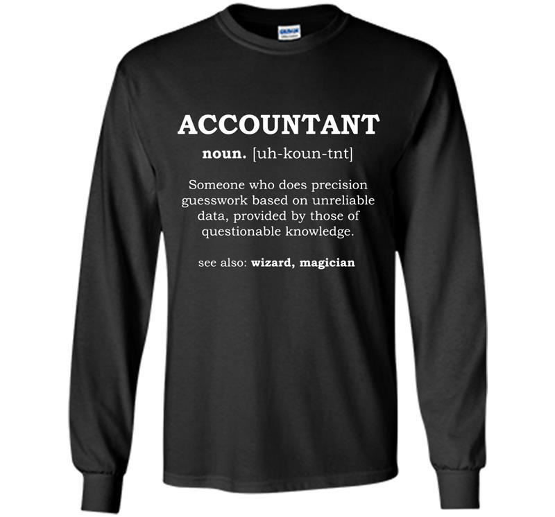 Funny accountant dictionary meaning definition Long Sleeve Gildan