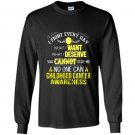 I fight everyday childhood cancer awareness Long Sleeve Gildan