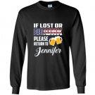 If lost or drunk please return to jennifer Long Sleeve Gildan