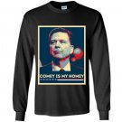 James comey comey is my homey Long Sleeve Gildan
