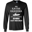 Kayak kayak grandma is cooler Long Sleeve Gildan