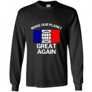Make our planet great again french flag Long Sleeve Gildan
