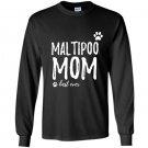 Maltipoo mom funny gift for dog mom Long Sleeve Gildan