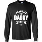 Mens promoted to daddy gift new dad est 2017 Long Sleeve Gildan