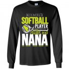 Softball nana favorite player calls me nana Long Sleeve Gildan