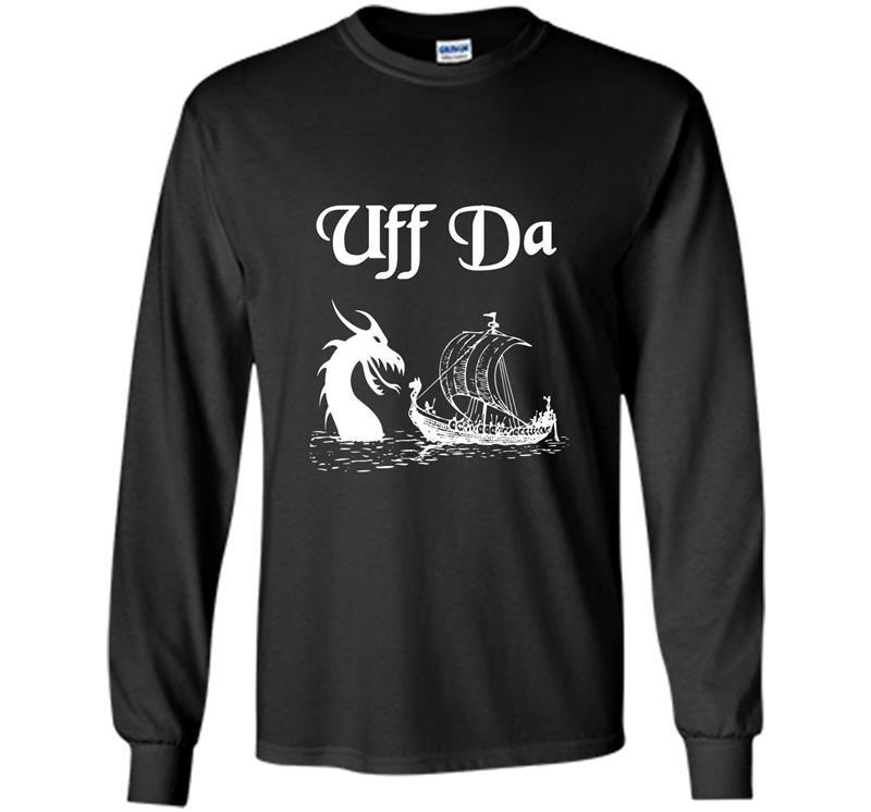 Uff da viking boat and dragon Long Sleeve Gildan