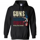 Guns only have two enemies rust and politicians Hoodie