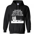 I hated every minute of training but i said i dont quit Hoodie