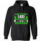 I help people lose weight for a living whats your superpower Hoodie