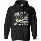 It isnt the farm that makes the farmer Hoodie