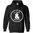 Love and faith Hoodie
