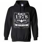 Made in 1978 the golden age Hoodie
