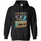 Prayer is the best way to meet lord but messing with my daughter is faster Hoodie