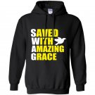 Swag save with amazing grace Hoodie