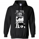 The two most important days are the day that you are born and the day you find out why Hoodie