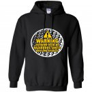 Warning extreme risk of hazardous shots and lame excuses Hoodie