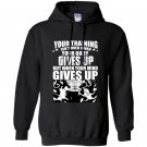 Your training isnt over when your body gives up but when your mind gives up Hoodie