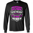 Anesthesiologist cute enough to put you sleep skilled enough to wake you back up Long Sleeve Gildan