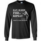 Eat sleep repeat whats your problems Long Sleeve Gildan