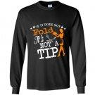 If it does not fold its not a tip Long Sleeve Gildan