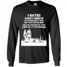 I hated every minute of training but i said i dont quit Long Sleeve Gildan