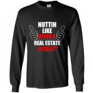 Nuttin like being a real estate agent Long Sleeve Gildan