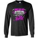 Save a hundred lives youre a nurse Long Sleeve Gildan