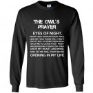 The owls prayer eyes of night Long Sleeve Gildan