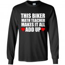 This biker math teacher makes it all add up Long Sleeve Gildan