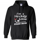 Hockey mom wine Hoodie