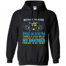 My brother in heaven i love guardian angel gift Hoodie
