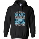 School secretary if at first you dont succeed funny Hoodie