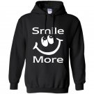 Smile more funny Hoodie