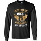 September 1968 50th years of being awesome birthday gift Long Sleeve Gildan