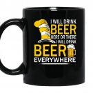 Hat cat sayings i will drink beer everywhere coffee Mug_Black