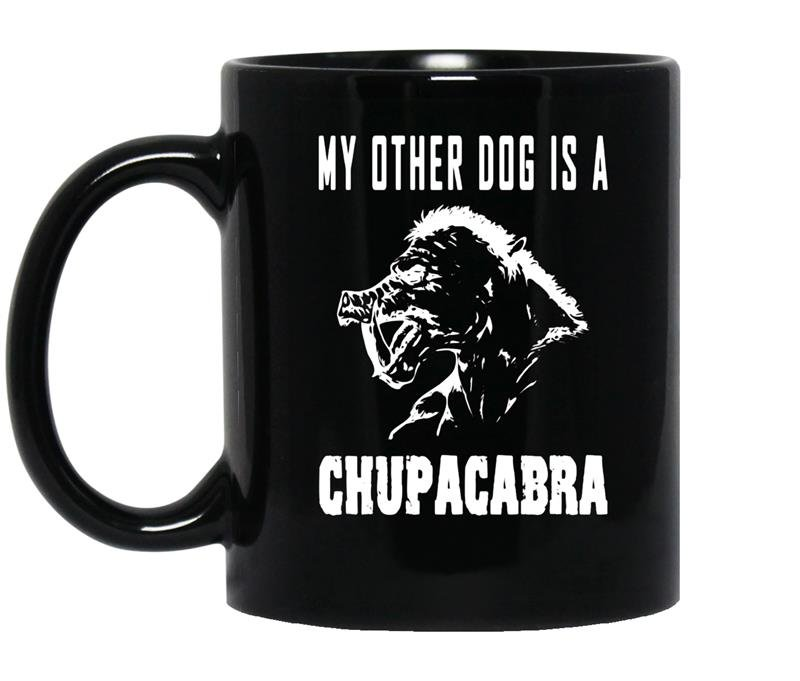 My other dog is a chupacabra cryptid monster funny coffee Mug_Black