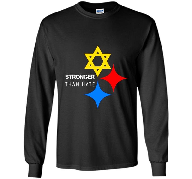 Stronger than hate pittsburgh steelers Long Sleeve