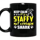 Its a staffy not a freakin sharkstaffy dog Mug Black