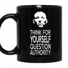 Think for yourself question authority Mug Black