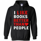 I like books better than people reading lover Hoodie