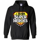 I train super heroes for teachers Hoodie