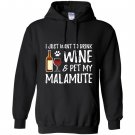 Wine and alaskan malamute for funny dog mom gift Hoodie
